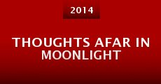 Thoughts Afar in Moonlight (2014)