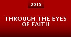 Through the Eyes of Faith (2015)