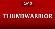 Thumbwarrior (2015)