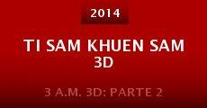 Película Ti sam khuen sam 3D
