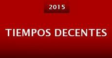 Tiempos Decentes (2015)