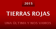 Película Tierras Rojas (Working Title)