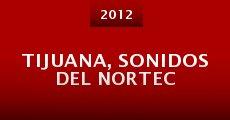 Película Tijuana, sonidos del Nortec