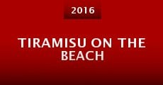 Tiramisu on the Beach (2015)