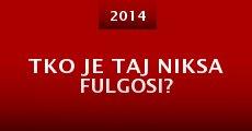 Película Tko je taj Niksa Fulgosi?