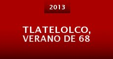 Tlatelolco, Verano de 68 (2013)