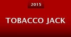 Película Tobacco Jack