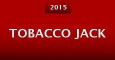 Tobacco Jack (2015)