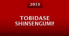 Tobidase Shinsengumi! (2013)
