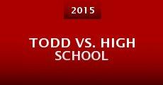 Película Todd vs. High School