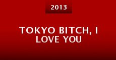 Película Tokyo Bitch, I Love You