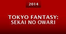 Película Tokyo Fantasy: Sekai no Owari