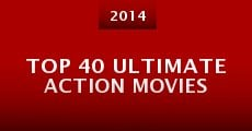 Top 40 Ultimate Action Movies