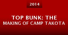 Película Top Bunk: The Making of Camp Takota