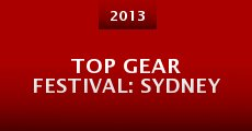 Película Top Gear Festival: Sydney