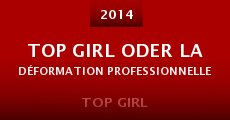 Película Top Girl oder La déformation professionnelle