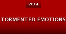Tormented Emotions (2014) stream