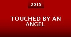Touched by an Angel (2015) stream