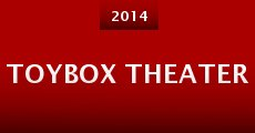 ToyBox Theater (2014)