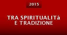 Película Tra spiritualità e tradizione