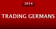 Ver película Trading Germans