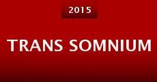Trans Somnium (2015)
