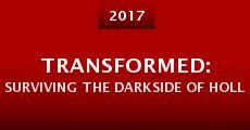 Transformed: Surviving the Darkside of Hollywood (2014) stream