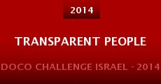 Transparent People (2014) stream