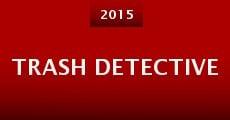 Trash Detective (2015) stream
