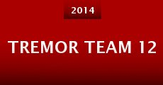 Tremor Team 12