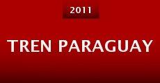 Película Tren Paraguay
