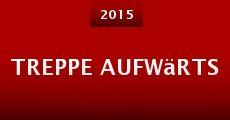 Treppe Aufwärts (2015) stream