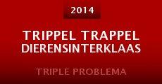 Trippel Trappel Dierensinterklaas (2014) stream