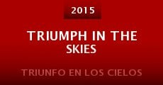 Película Triumph in the Skies