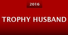 Trophy Husband (2015) stream