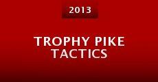 Película Trophy Pike Tactics