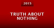 Truth About Nothing (2015)