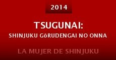 Película Tsugunai: Shinjuku Gôrudengai no onna