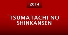 Película Tsumatachi no shinkansen