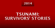 Tsunami: Survivors' Stories (2014)