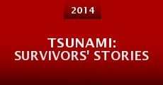 Tsunami: Survivors' Stories (2014) stream