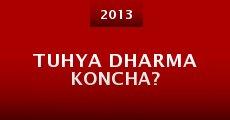 Tuhya Dharma Koncha? (2013) stream