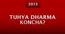 Película Tuhya Dharma Koncha?