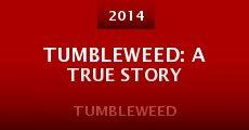 Película Tumbleweed: A True Story