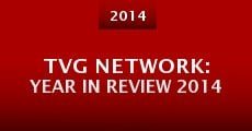 Película TVG Network: Year in Review 2014