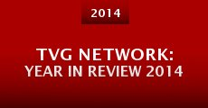 TVG Network: Year in Review 2014 (2014) stream