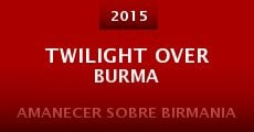 Twilight Over Burma (2015) stream