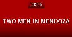 Two Men in Mendoza (2015) stream