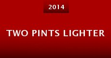 Two Pints Lighter (2014) stream