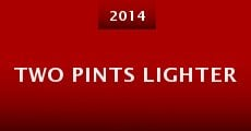 Two Pints Lighter (2014)